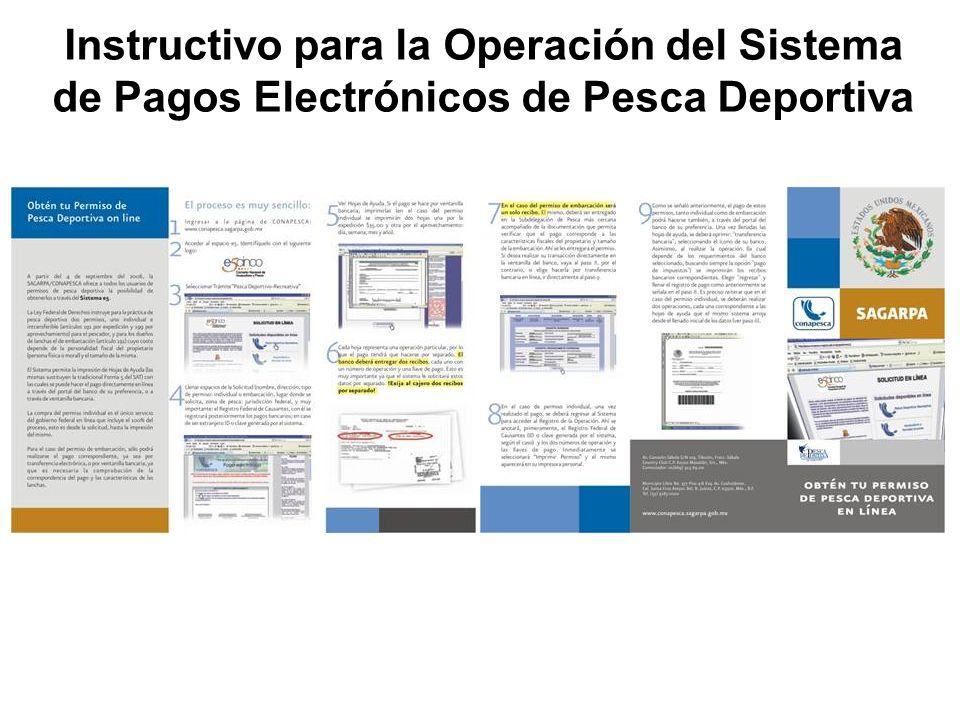 Instructivo para la Operación del Sistema de Pagos Electrónicos de Pesca Deportiva