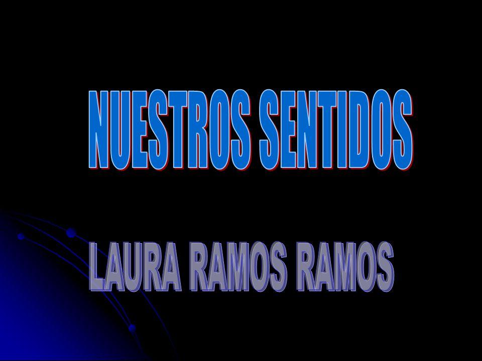 NUESTROS SENTIDOS LAURA RAMOS RAMOS