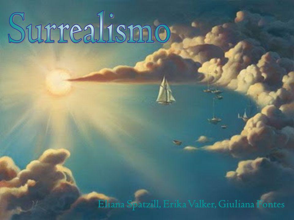 Surrealismo Eliana Spatzill, Erika Valker, Giuliana Fontes