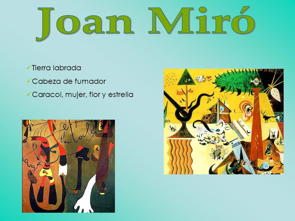 Joan Miró Tierra labrada Cabeza de fumador