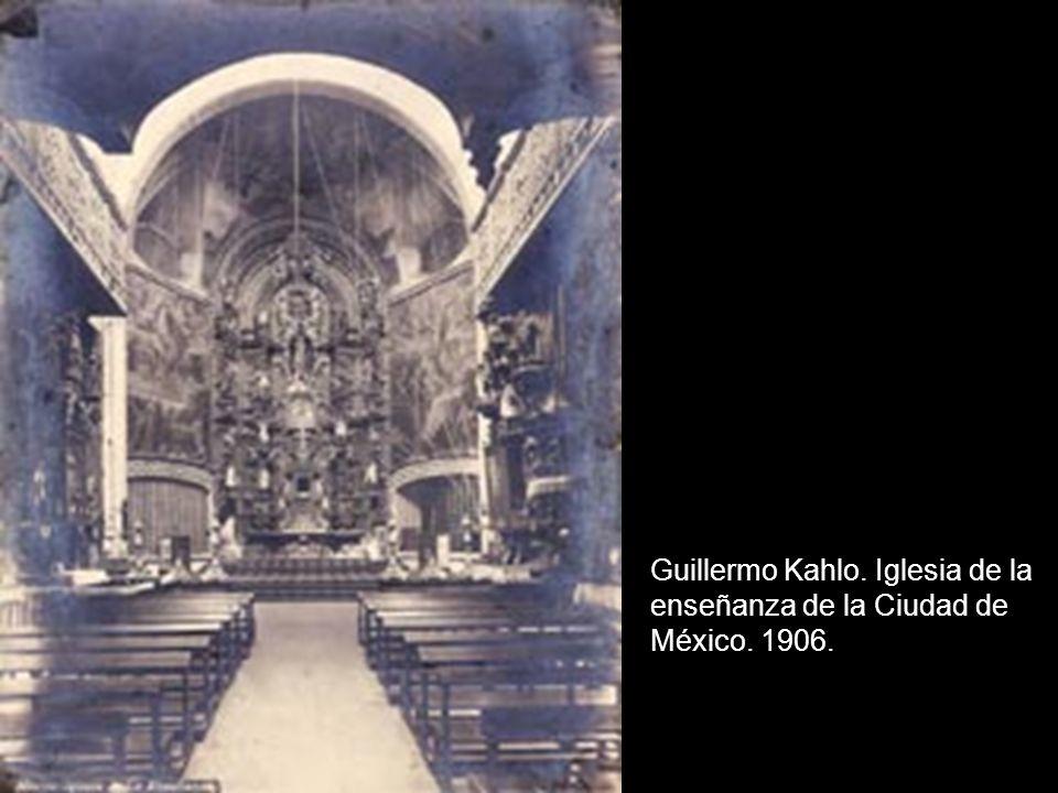 Guillermo Kahlo. Iglesia de la enseñanza de la Ciudad de México. 1906.