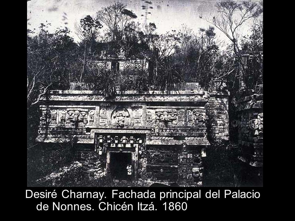 Desiré Charnay. Fachada principal del Palacio de Nonnes. Chicén Itzá