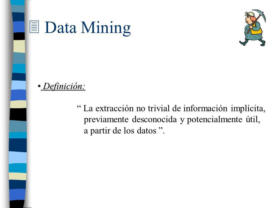 Data Mining Definición: