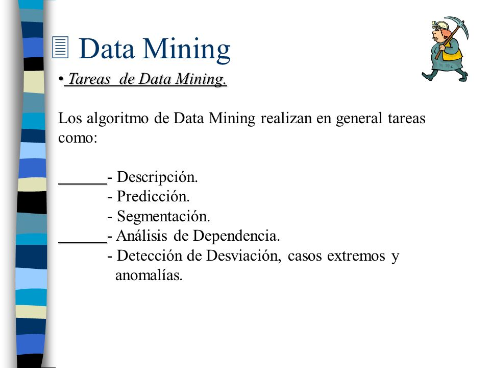 Data Mining Tareas de Data Mining.