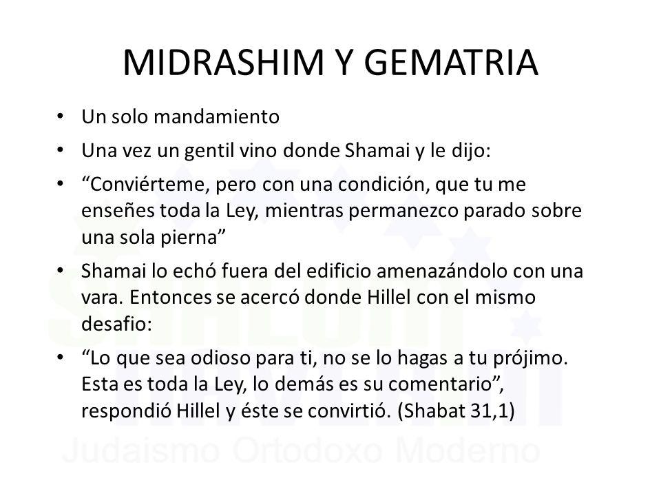 MIDRASHIM Y GEMATRIA Un solo mandamiento