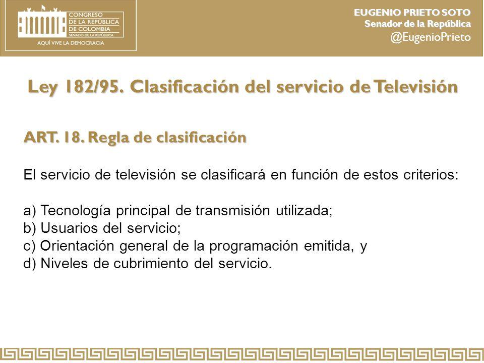 Ley 182/95. Clasificación del servicio de Televisión