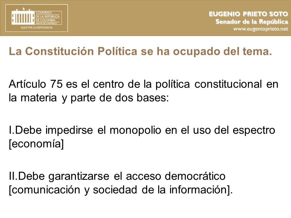 La Constitución Política se ha ocupado del tema.