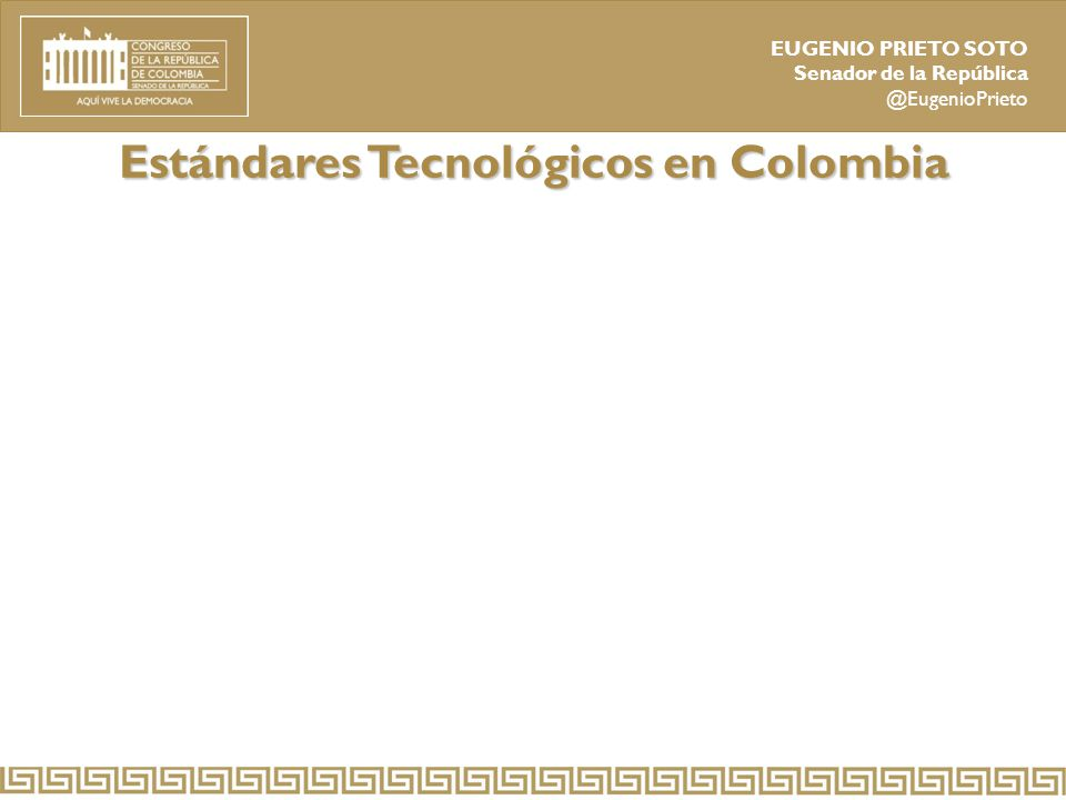 Estándares Tecnológicos en Colombia