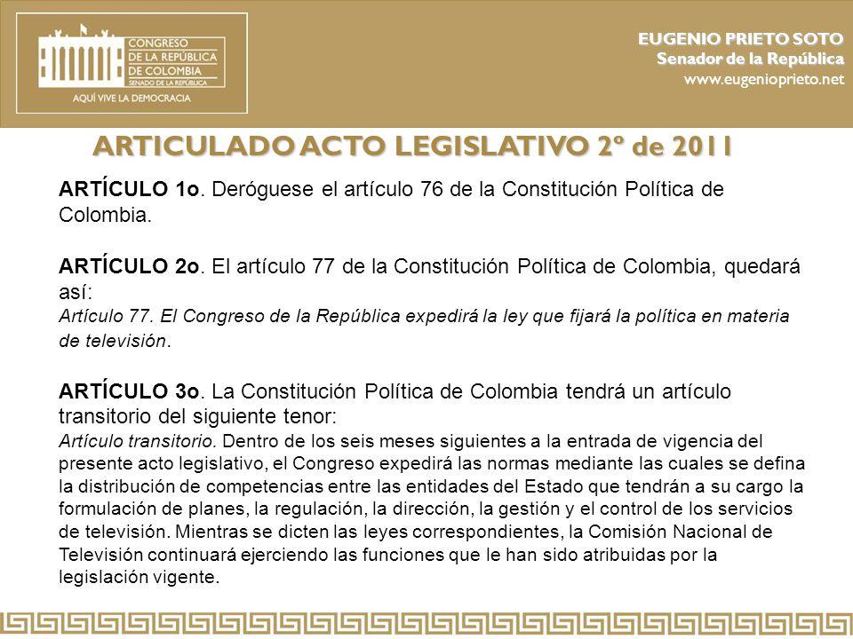 ARTICULADO ACTO LEGISLATIVO 2º de 2011
