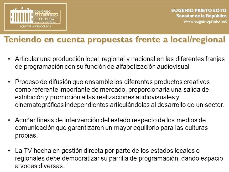 Teniendo en cuenta propuestas frente a local/regional