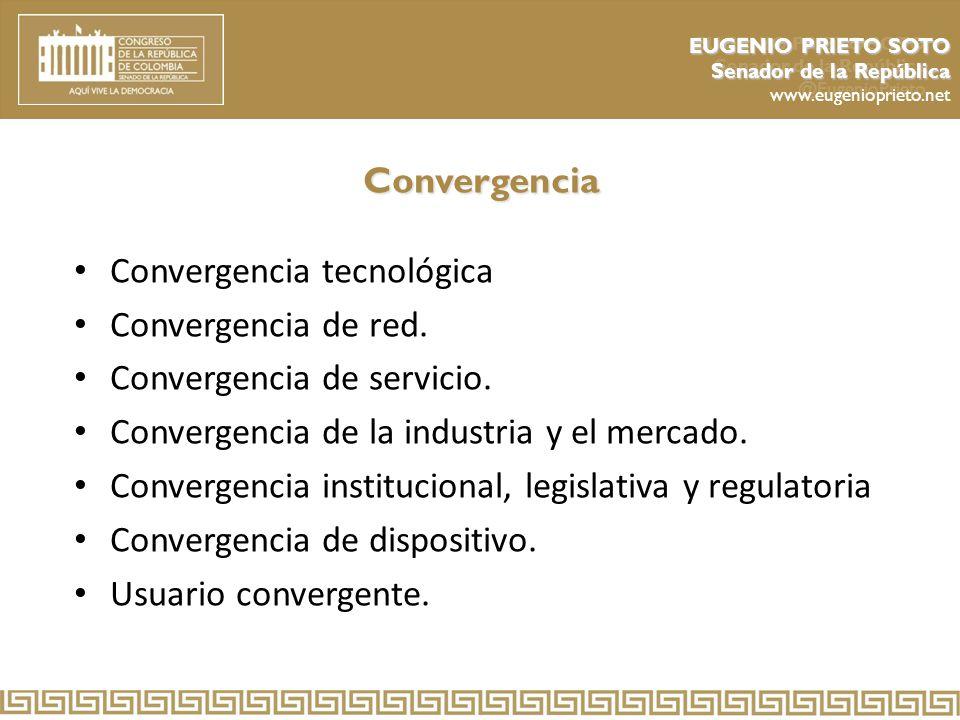 Convergencia tecnológica Convergencia de red.