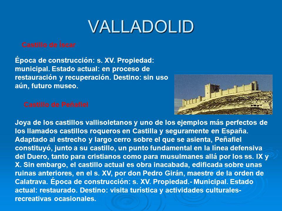 VALLADOLID Castillo de Íscar