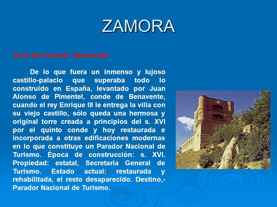 ZAMORA ZAMORA Torre del Caracol. Benavente