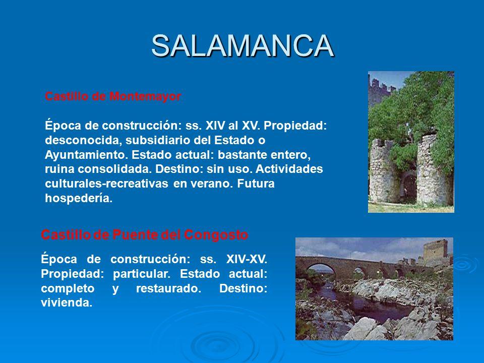 SALAMANCA SALAMANCA Castillo de Puente del Congosto