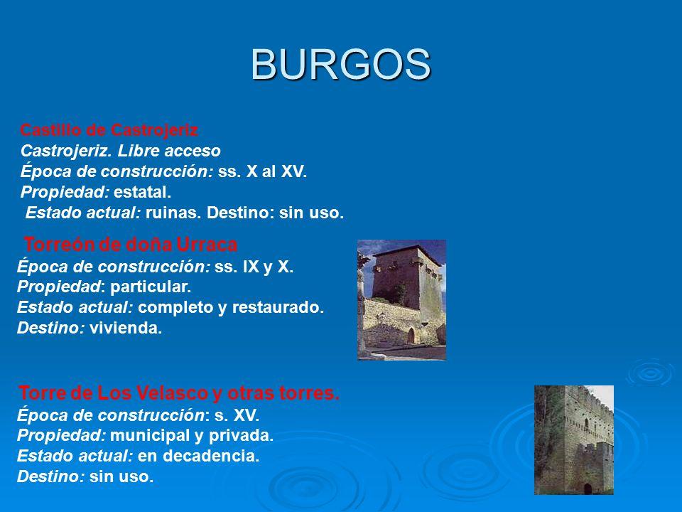 BURGOS Torreón de doña Urraca Torre de Los Velasco y otras torres.