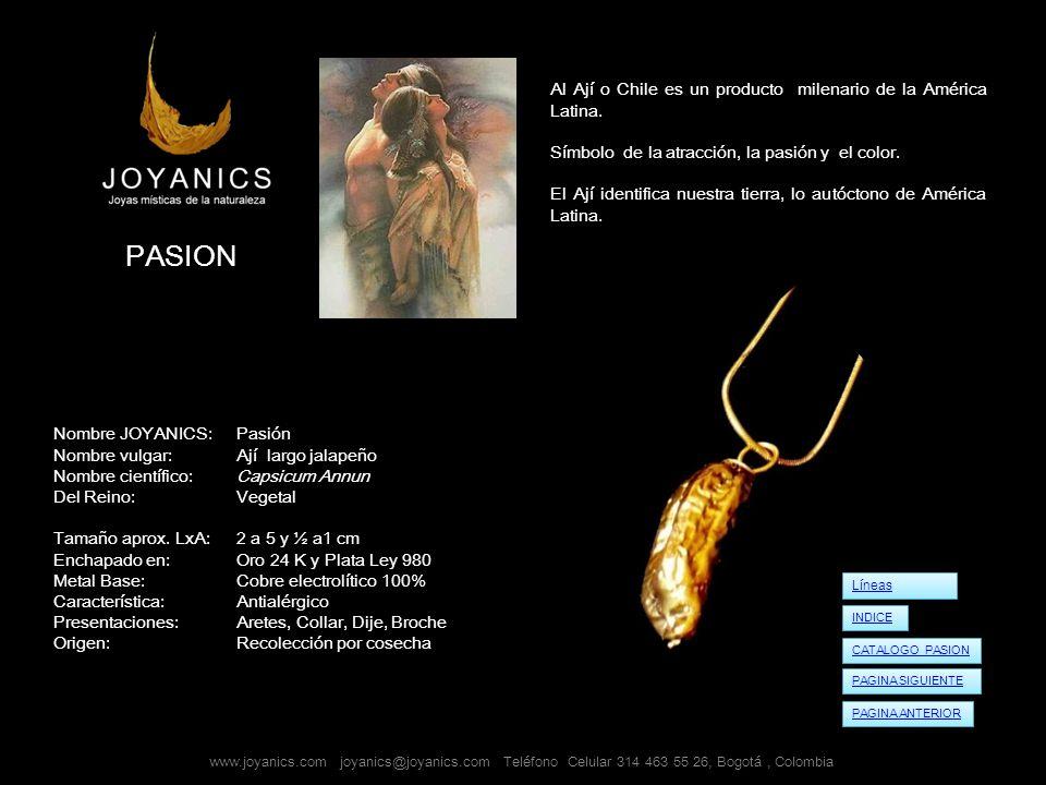 PASION Al Ají o Chile es un producto milenario de la América Latina.
