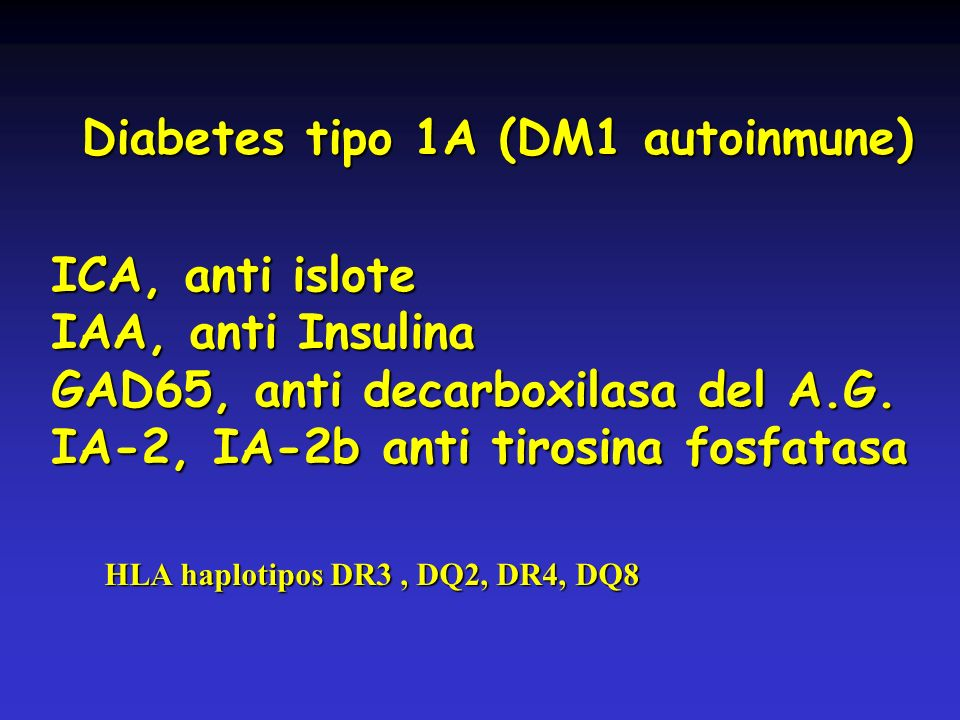 Diabetes tipo 1A (DM1 autoinmune)