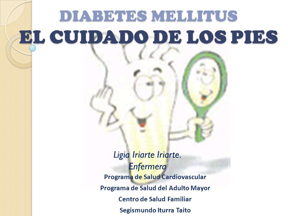 DIABETES MELLITUS EL CUIDADO DE LOS PIES