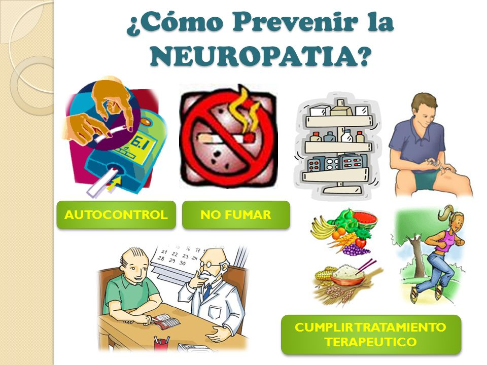 ¿Cómo Prevenir la NEUROPATIA