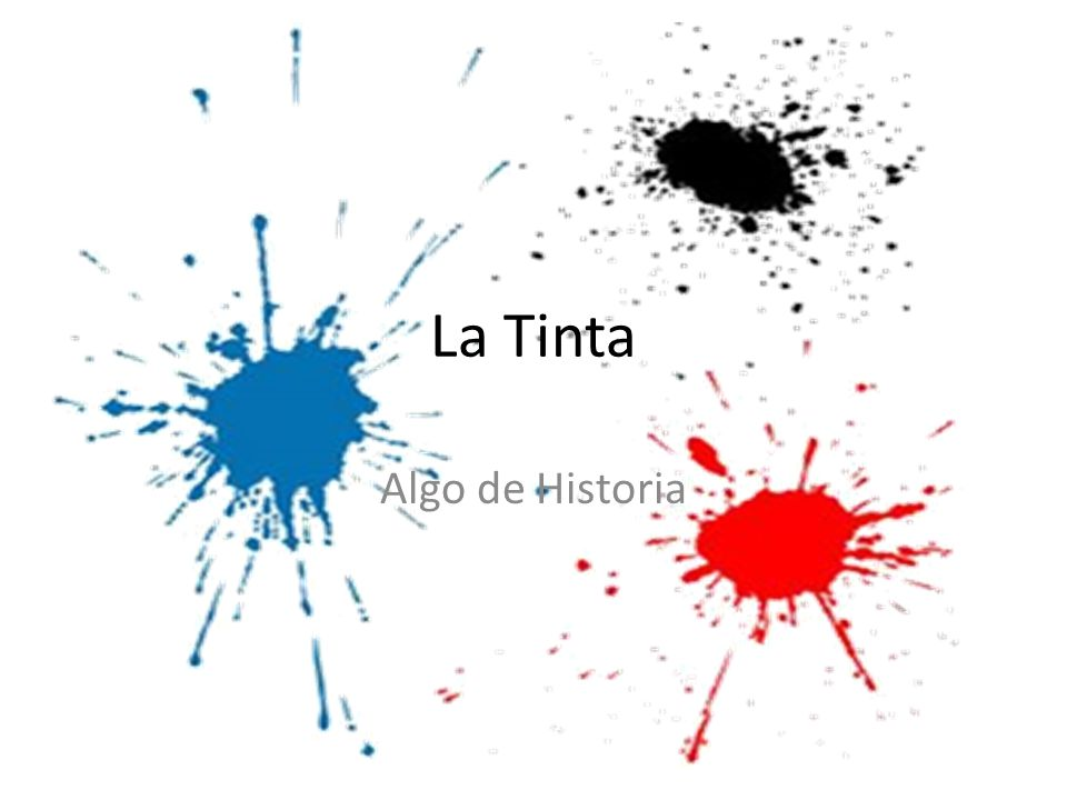 La Tinta Algo de Historia