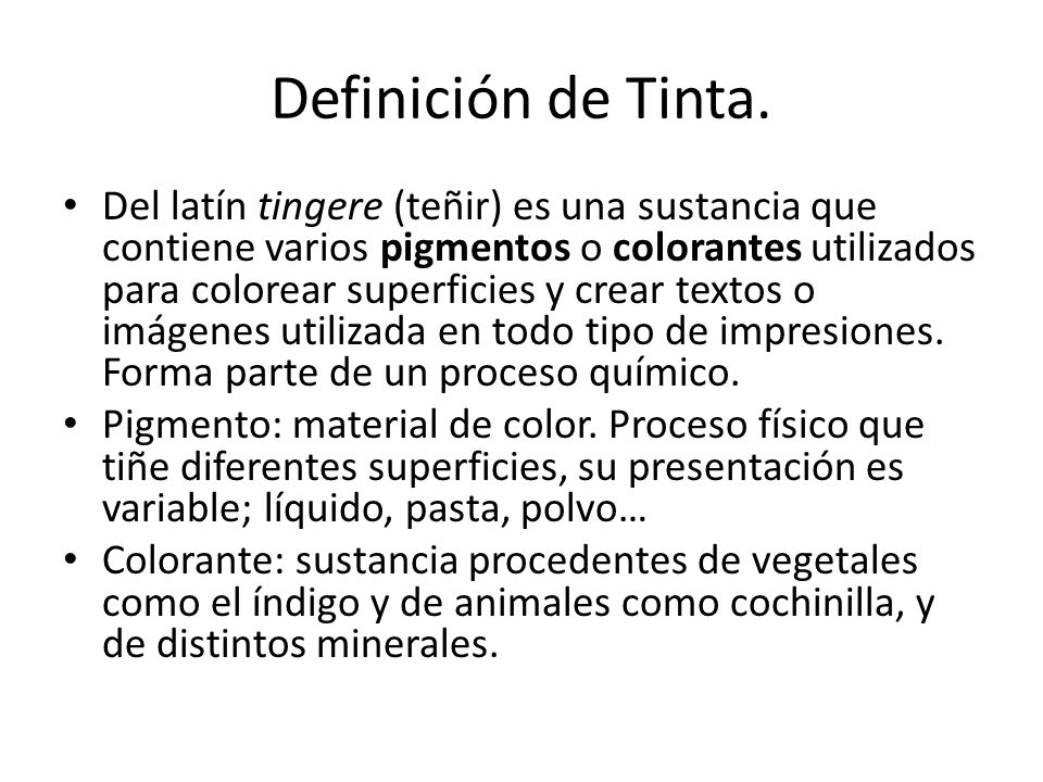 Definición de Tinta.