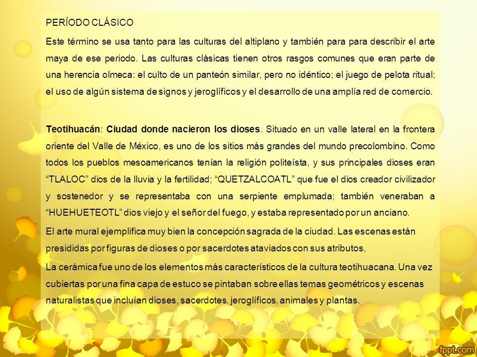PERÍODO CLÁSICO
