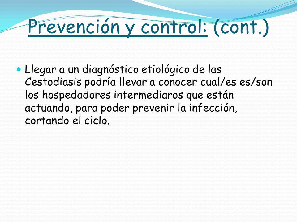 Prevención y control: (cont.)