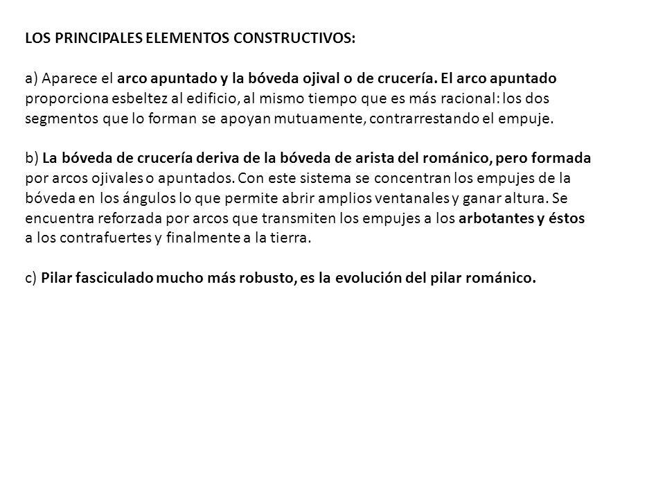 LOS PRINCIPALES ELEMENTOS CONSTRUCTIVOS: