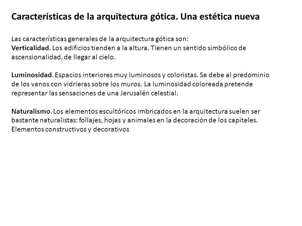 Características de la arquitectura gótica. Una estética nueva