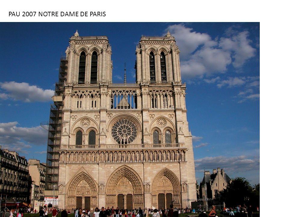 PAU 2007 NOTRE DAME DE PARIS