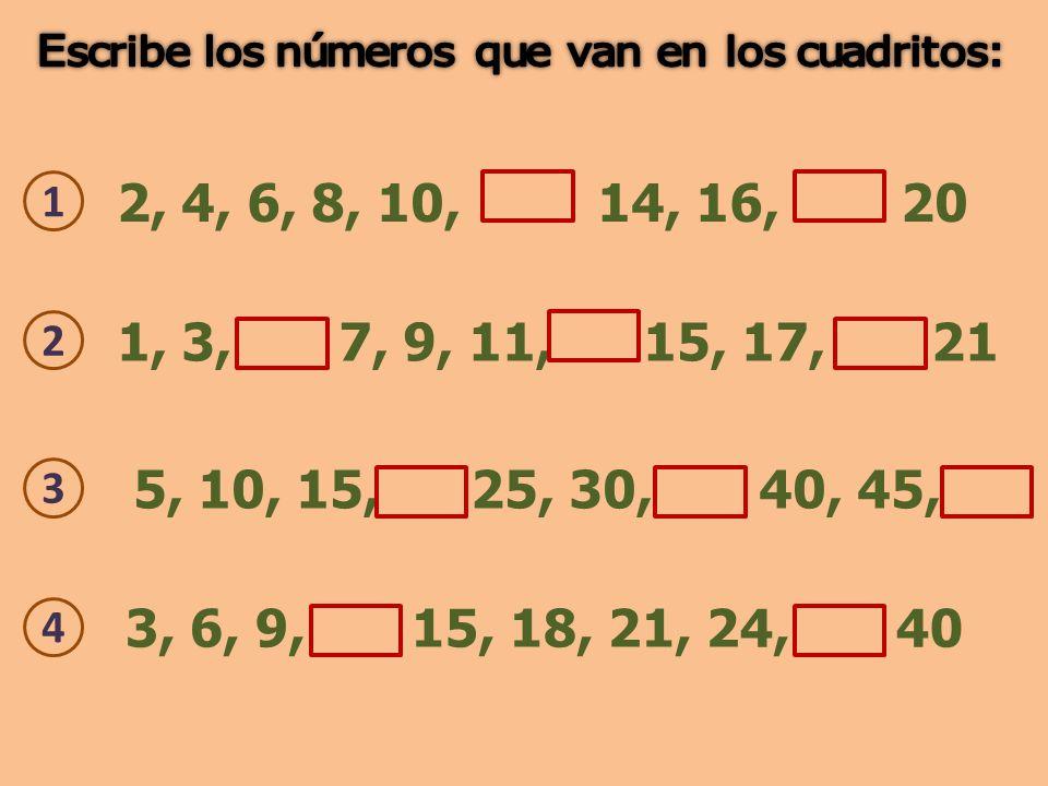 Escribe los números que van en los cuadritos: