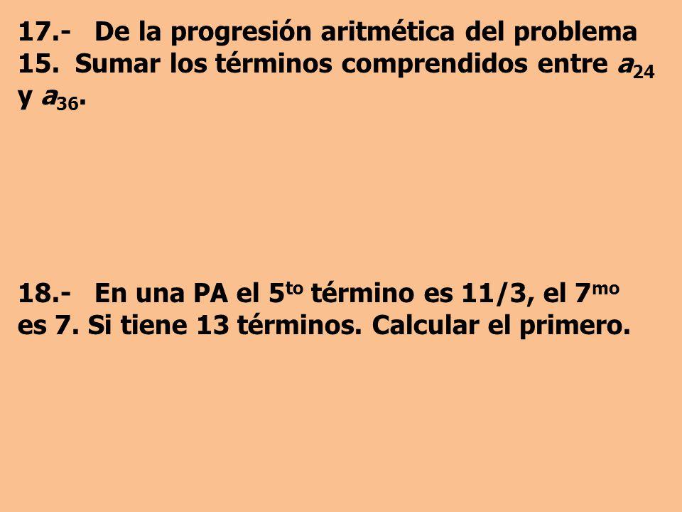 17. - De la progresión aritmética del problema 15