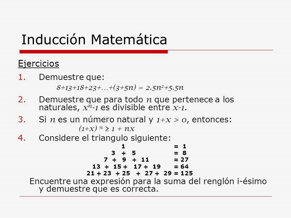 Inducción Matemática Ejercicios Demuestre que: