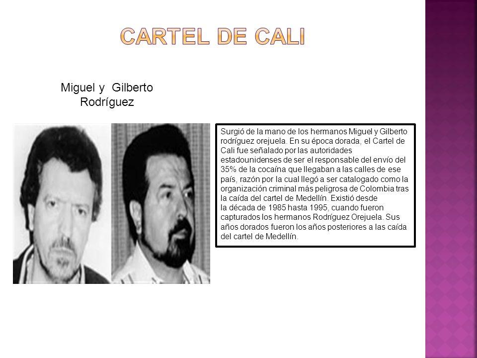 Miguel y Gilberto Rodríguez