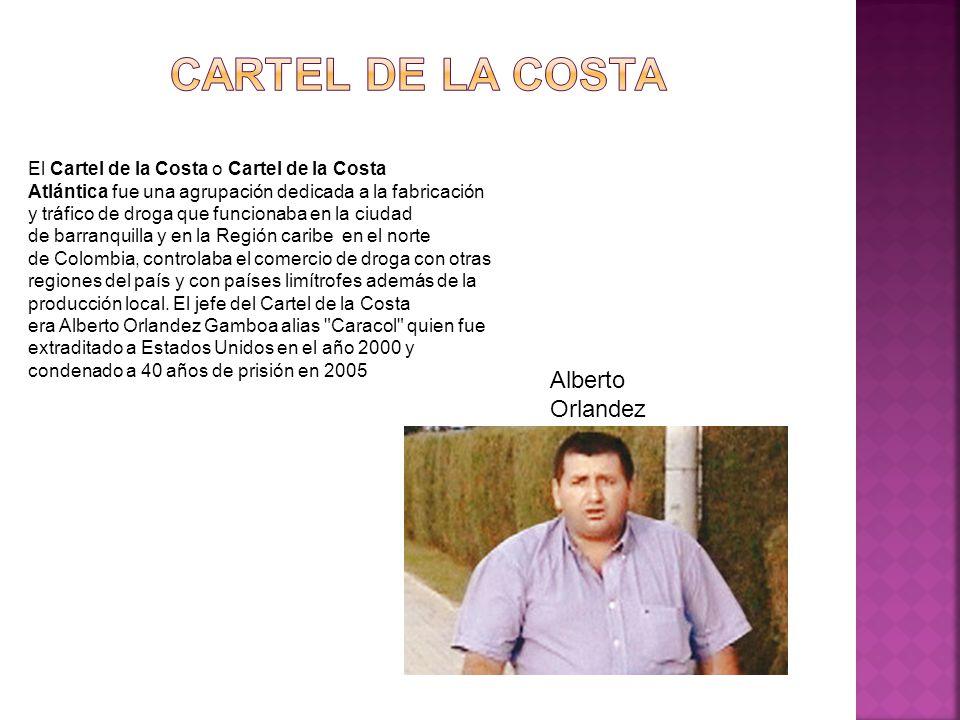 Cartel de la Costa Alberto Orlandez