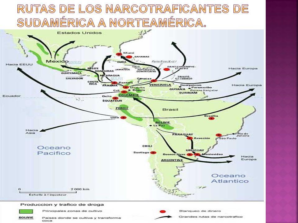 Rutas de los narcotraficantes de Sudamérica a Norteamérica.