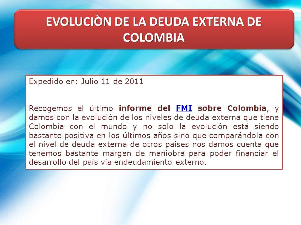 EVOLUCIÒN DE LA DEUDA EXTERNA DE COLOMBIA