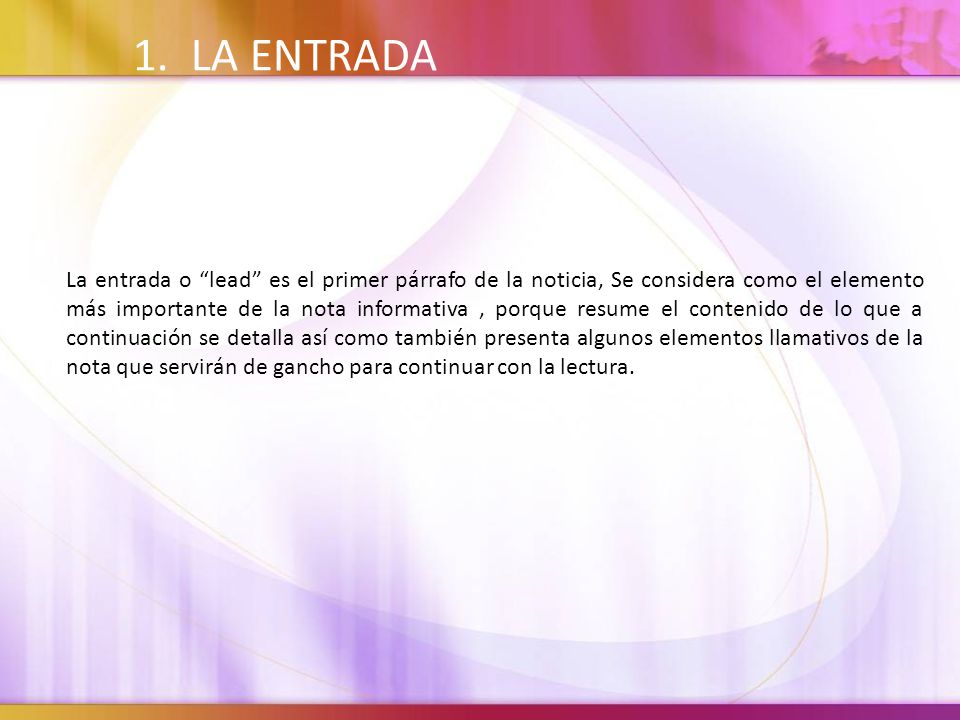 4/8/2017 8:40 PM 1. LA ENTRADA.