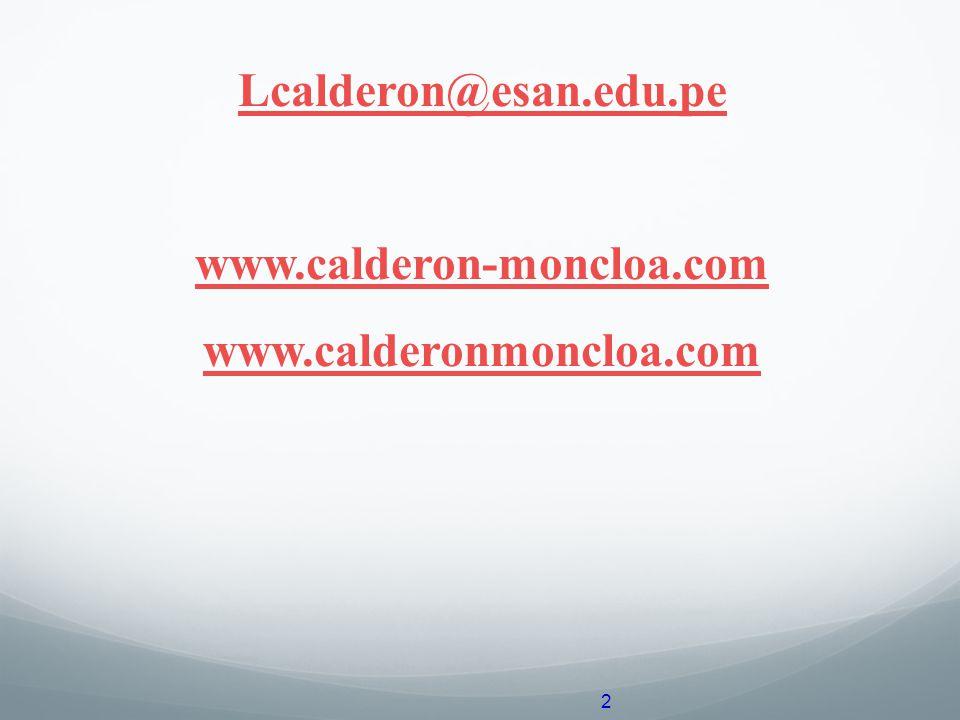 Lcalderon@esan.edu.pe www.calderon-moncloa.com www.calderonmoncloa.com