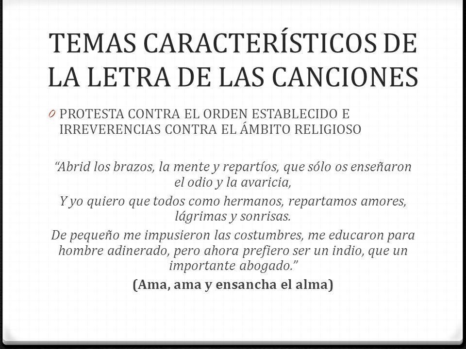 TEMAS CARACTERÍSTICOS DE LA LETRA DE LAS CANCIONES