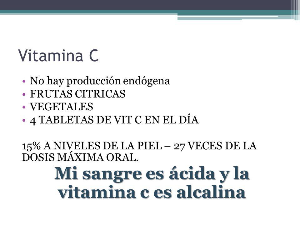 Mi sangre es ácida y la vitamina c es alcalina