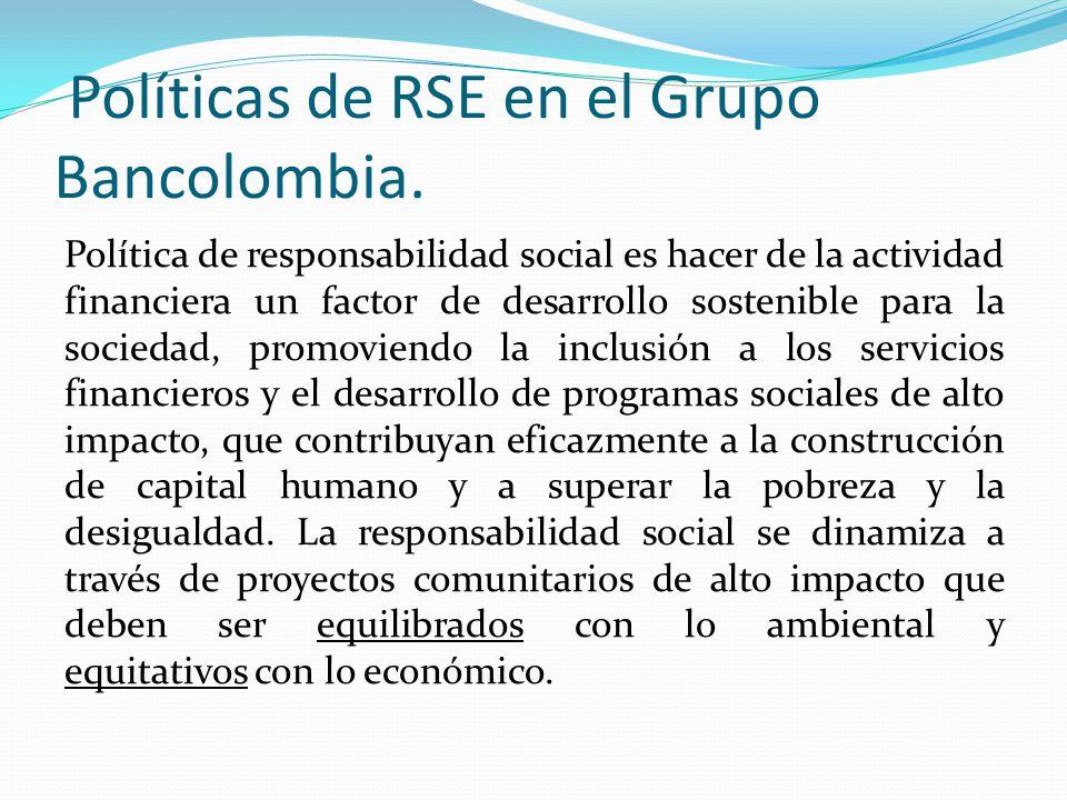 Políticas de RSE en el Grupo Bancolombia.