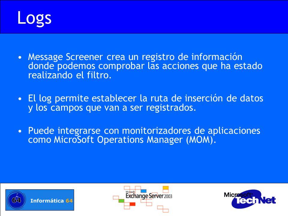 Logs Message Screener crea un registro de información donde podemos comprobar las acciones que ha estado realizando el filtro.
