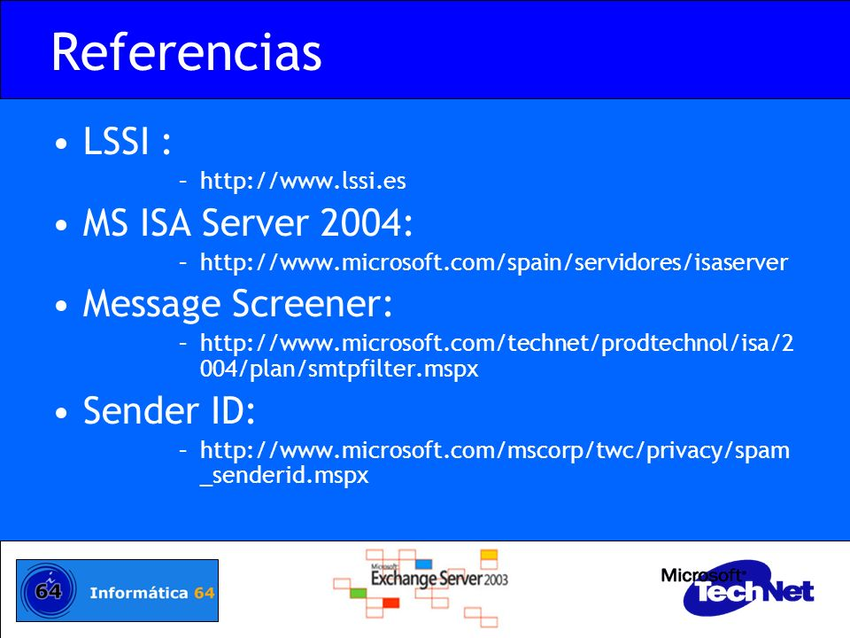 Referencias LSSI : MS ISA Server 2004: Message Screener: Sender ID: