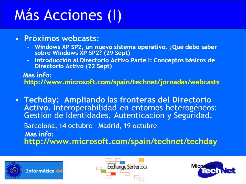 Más Acciones (I) Próximos webcasts: