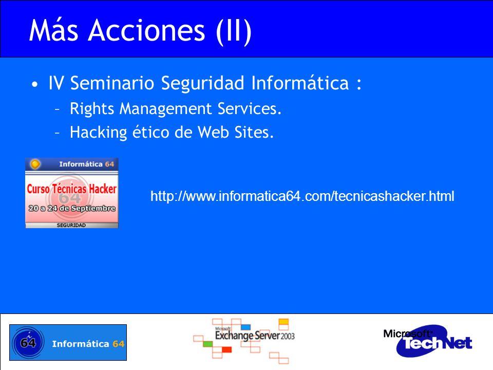 Más Acciones (II) IV Seminario Seguridad Informática :