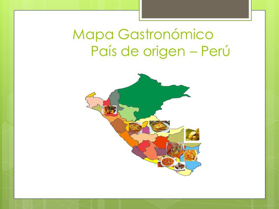 Mapa Gastronómico País de origen – Perú