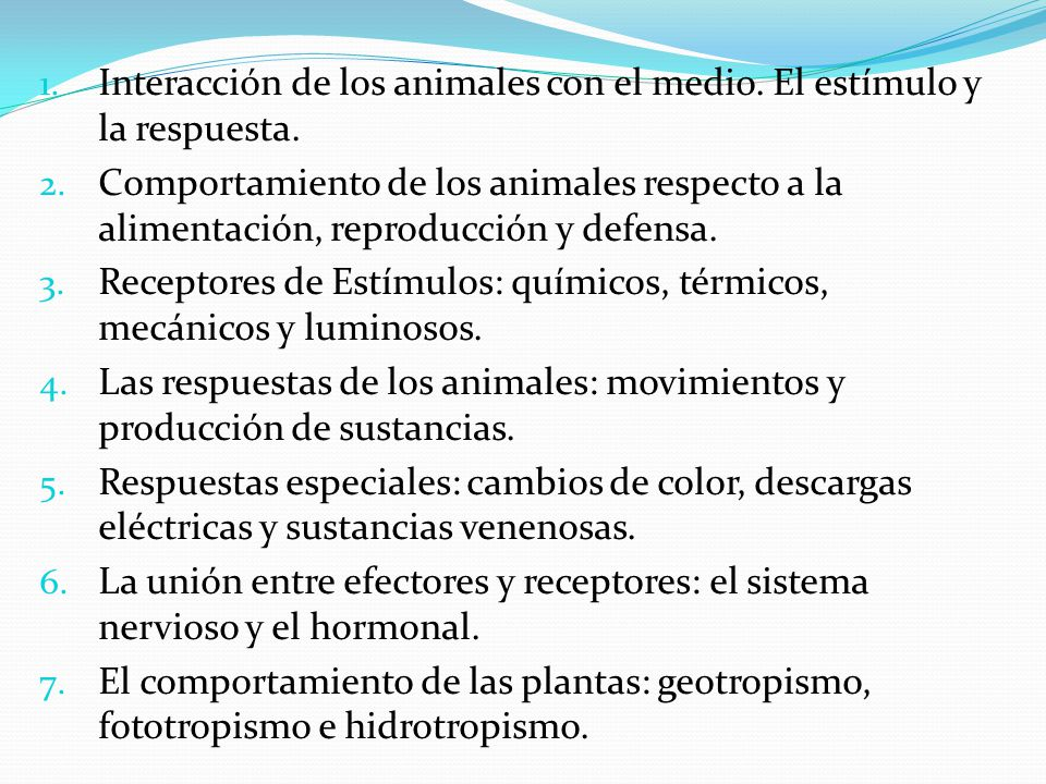 Interacción de los animales con el medio. El estímulo y la respuesta.