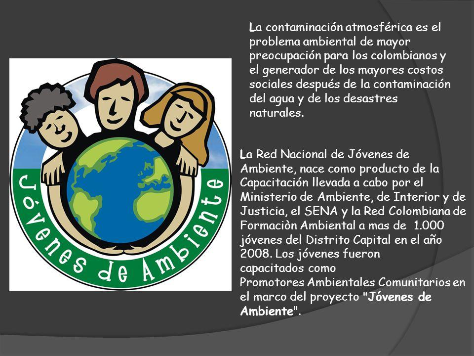 La contaminación atmosférica es el problema ambiental de mayor preocupación para los colombianos y el generador de los mayores costos sociales después de la contaminación del agua y de los desastres naturales.