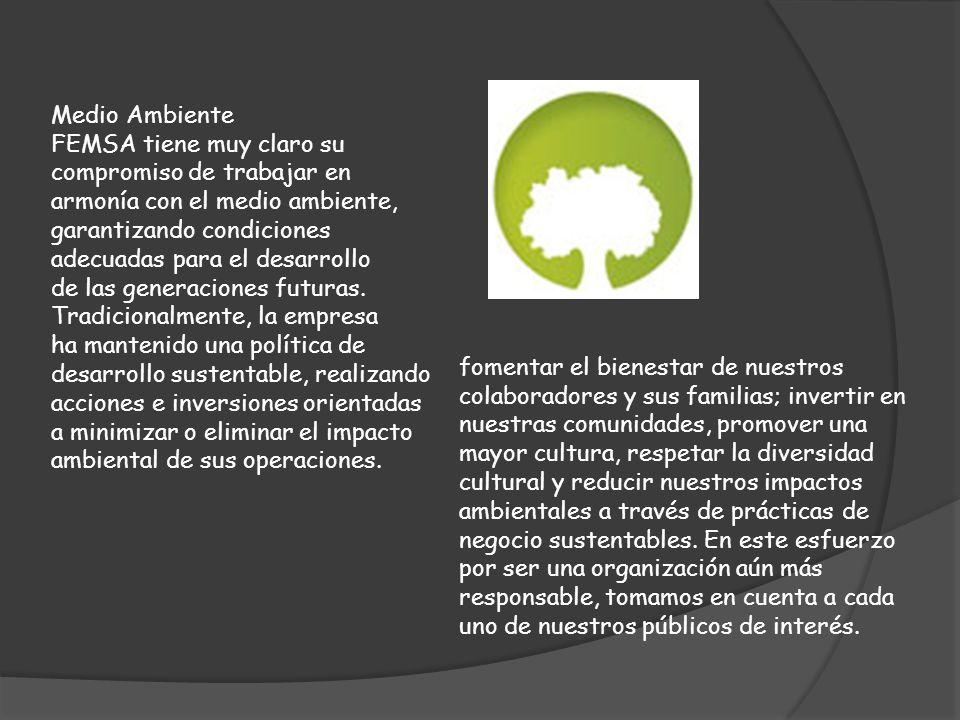 Medio Ambiente FEMSA tiene muy claro su. compromiso de trabajar en. armonía con el medio ambiente,